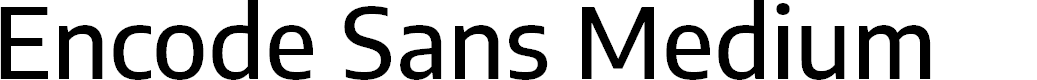 Preview image for Encode Sans Medium