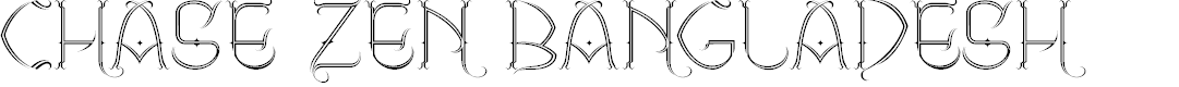 Preview image for CHASE ZEN BANGLADESH Font