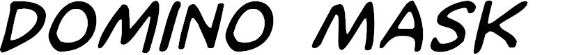 Preview image for Domino Mask Italic