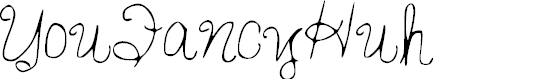 Preview image for YouFancyHuh Font