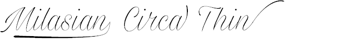Preview image for Milasian Circa Thin PERSONAL Font