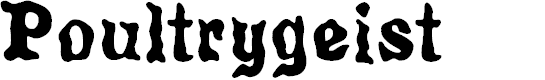 Preview image for Poultrygeist Font