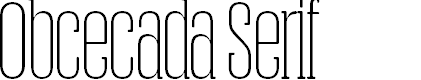 Preview image for Obcecada-Serif Font