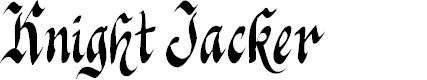 Preview image for Knight Jacker Font