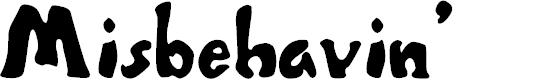 Preview image for Misbehavin' Font