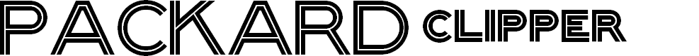 Preview image for Packard Clipper NF Font