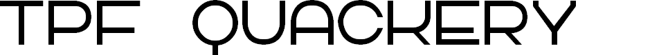 Preview image for TPF Quackery Font