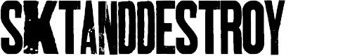 Preview image for SKTANDDESTROY Font