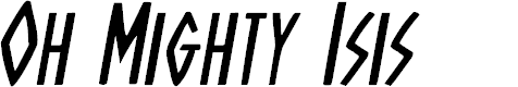 Preview image for Oh Mighty Isis Italic