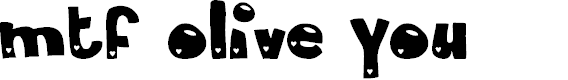 Preview image for MTF Olive You Font