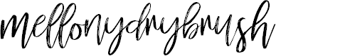 Preview image for mellonydrybrush Font