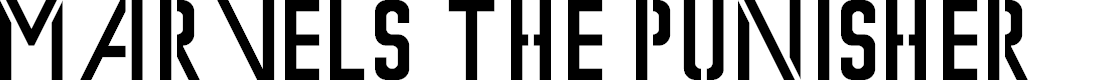 Preview image for Marvel's The Punisher Font