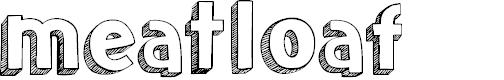 Preview image for meatloaf Font