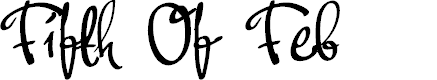 Preview image for Fifth Of Feb Font