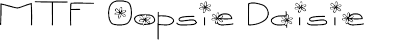 Preview image for MTF Oopsie Daisie Font