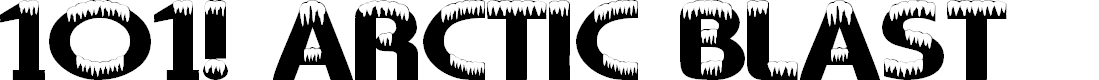 Preview image for 101! Arctic Blast Font
