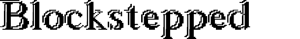 Preview image for Blockstepped Font