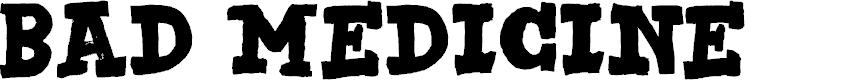 Preview image for DK Bad Medicine Regular Font