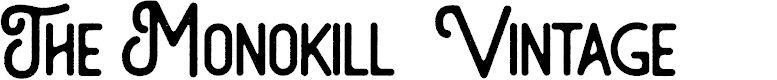 Preview image for The Monokill  Vintage Font