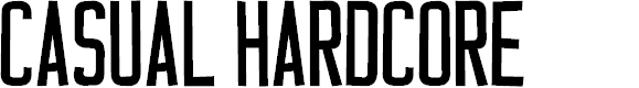 Preview image for Casual Hardcore Font
