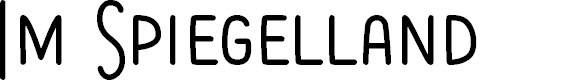 Preview image for Im Spiegelland Font