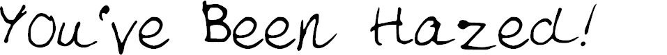 Preview image for YouveBeenHazed Font