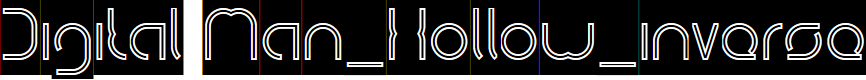 Preview image for Digital Man_Hollow_inverse Font