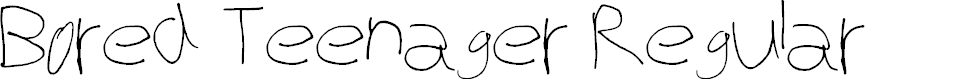 Preview image for Bored Teenager Regular Font