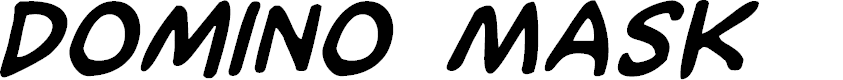 Preview image for Domino Mask Bold Italic