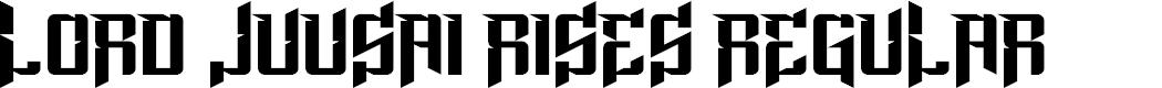 Preview image for Lord Juusai Rises Regular Font