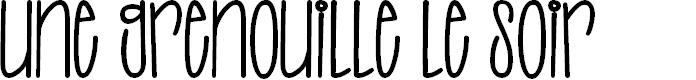 Preview image for UNE GRENOUILLE LE SOIR Font