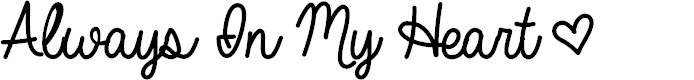 Preview image for Always In My Heart Font