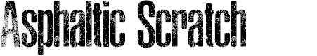 Preview image for ASPHALTIC SCRATCH ROUNDED PERSONAL USE Font