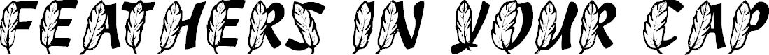 Preview image for FeathersInYourCapsRegular Font