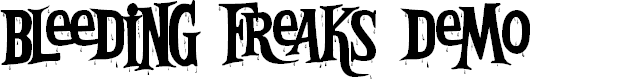 Preview image for Bleeding Freaks Demo Font