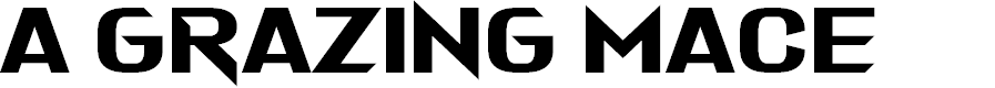 Preview image for A Grazing Mace Font