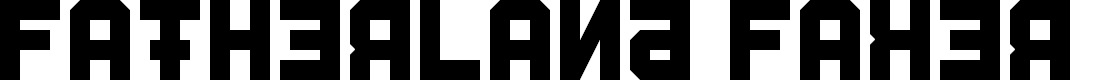 Preview image for Fatherland Faker Font