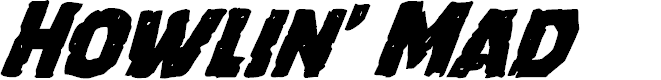Preview image for Howlin' Mad Super-Italic