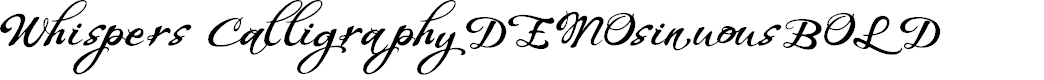 Preview image for WHISPERS CALLIGRAPHY_DEMO_sinuous_BOLD Font