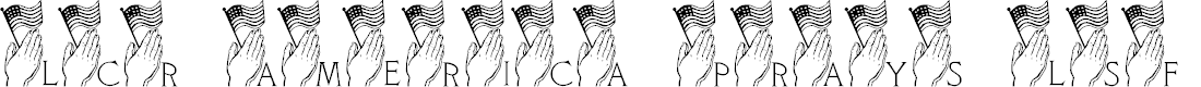 Preview image for LCR America Prays LSF Font
