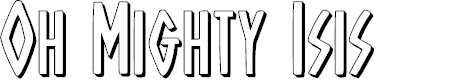 Preview image for Oh Mighty Isis 3D