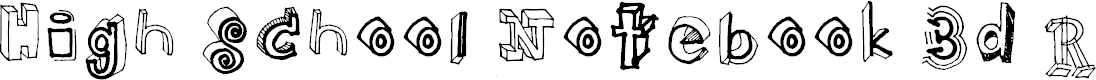 Preview image for High School Notebook 3d Regular Font