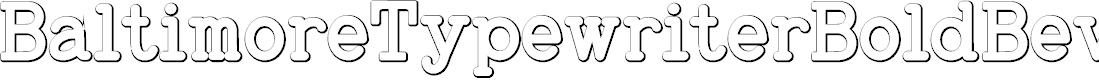Preview image for BaltimoreTypewriterBoldBeveled Font