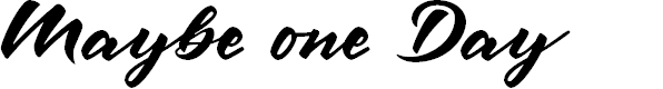 Preview image for Maybe one Day DEMO Font