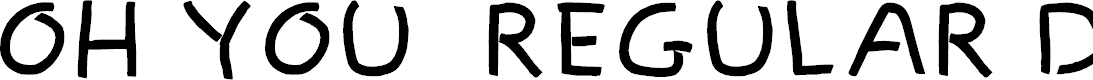 Preview image for Oh You - Regular Demo Font