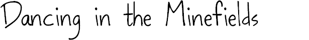 Preview image for Dancing in the Minefields Font