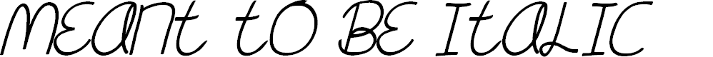 Preview image for Meant To Be Italic