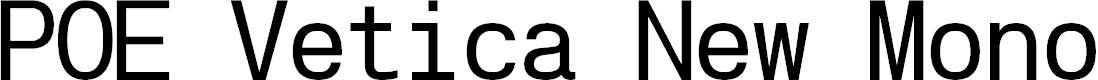 Preview image for POE Vetica New Mono Font