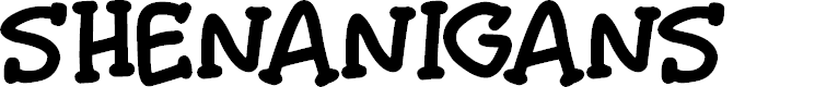 Preview image for Shenanigans Font