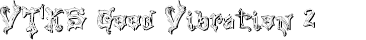 Preview image for VTKS Good Vibration 2 Font
